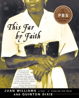 Book This Far by Faith: Stories From the African American Religious Experience by Juan Williams