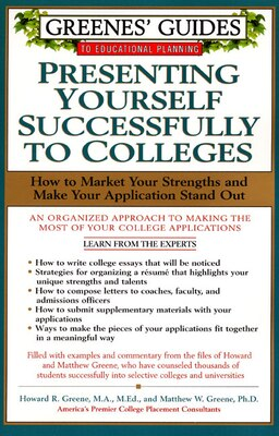 Book Greenes' Guides To Educational Planning: Presenting Yourself Successfully To Col: Presenting… by HOWARD GREENE