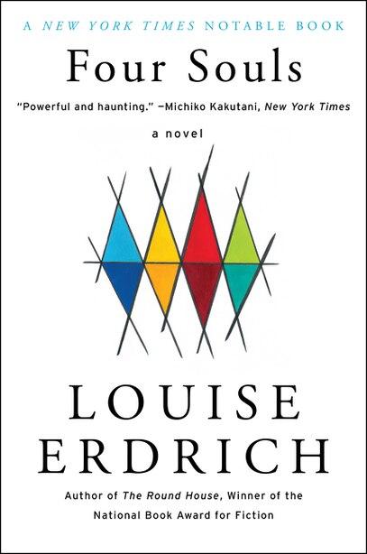 Four Souls: A Novel by Louise Erdrich