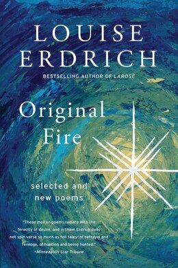 Book Original Fire: Selected And New Poems by Louise Erdrich