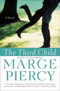 The Third Child: A Novel by Marge Piercy