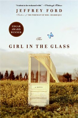 Book The Girl In The Glass: A Novel by Jeffrey Ford