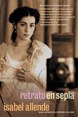 Book Retrato En Sepia: Una Novela by Isabel Allende