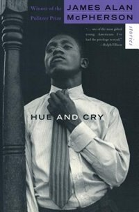 Book Hue And Cry: Stories by James Alan McPherson