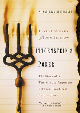 Book Wittgenstein's Poker: The Story Of A Ten-minute Argument Between Two Great Philosophers by David Edmonds