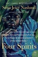 Four Spirits: A Novel