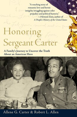 Book Honoring Sergeant Carter: A Family's Journey to Uncover the Truth About an American Hero by Allene Carter