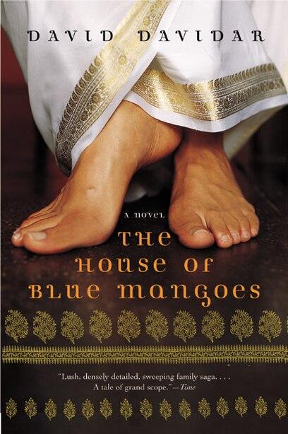 The House Of Blue Mangoes: A Novel by David Davidar