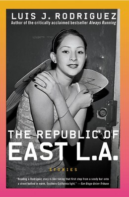 Book The Republic Of East La: Stories by Luis J. Rodriguez