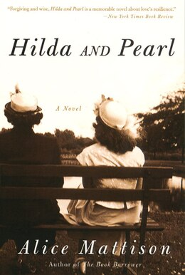 Book Hilda and Pearl: A Novel by Alice Mattison