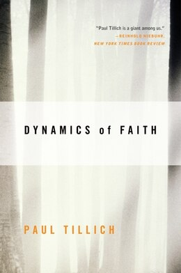Book Dynamics of Faith by Paul Tillich