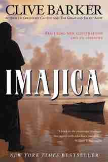 Imajica: Featuring New Illustrations and an Appendix by Clive Barker