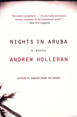 Book Nights In Aruba: A Novel by Andrew Holleran