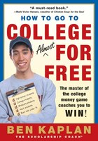 How To Go To College Almost For Free, Updated: The Secrets of Winning Scholarship Money