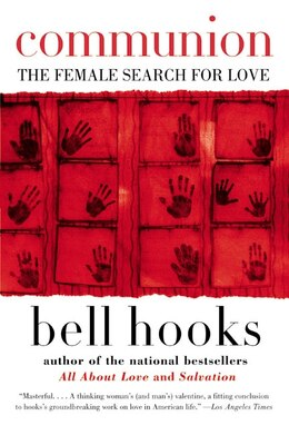 Book Communion: The Female Search for Love by Bell Hooks