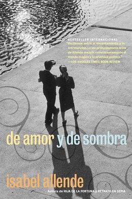 Book De Amor Y De Sombra by Isabel Allende