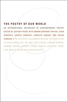Book The Poetry Of Our World: An International Anthology Of Contemporary Poetry by Ed J. Paine