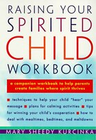 Raising Your Spirited Child Workbook