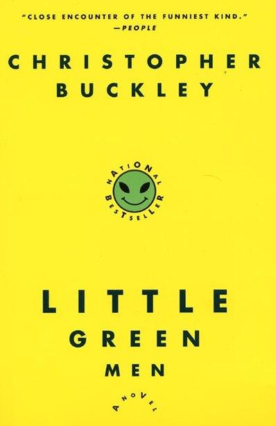 Little Green Men: A Novel by Christopher Buckley
