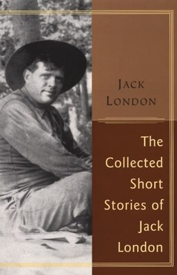 Book The Collected Stories Of Jack London by Jack London
