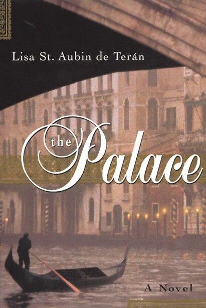 The Palace: A Novel by Lisa St. Aubin de Teran