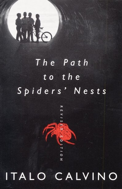The Path To The Spiders' Nests: Revised Edition by Italo Calvino
