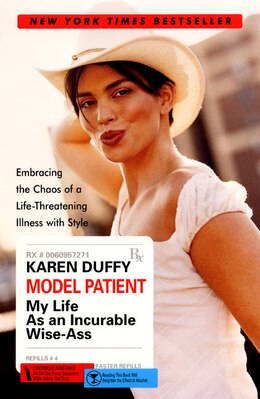 Book Model Patient: My Life As An Incurable Wise-Ass by Karen Duffy