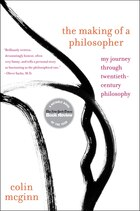 The Making Of A Philosopher: My Journey Through Twentieth-Century Philosophy