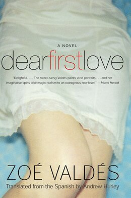 Book Dear First Love: A Novel by Zoe Valdes