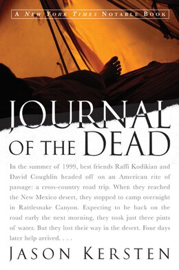 Book Journal Of The Dead: A Story of Friendship and Murder in the New Mexico Desert by Jason Kersten