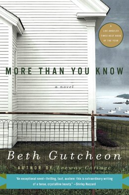 Book More Than You Know: A Novel by Beth Gutcheon