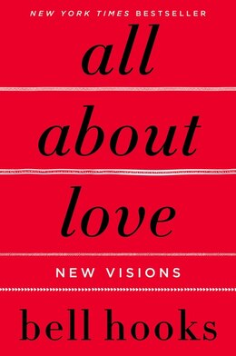 Book All About Love: New Visions by Bell Hooks
