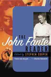 The John Fante Reader by John Fante