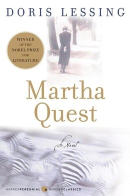 Book Martha Quest: A Novel by Doris Lessing