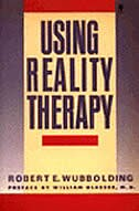 Book Using Reality Therapy by Robert E. Wubbolding