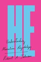 He: Understanding Masculine Psychology