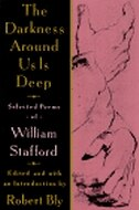 Book The Darkness Around Us Is Deep: Selected Poems Of William Stafford by William Stafford