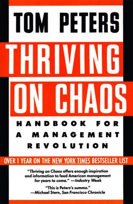 Book THRIVING ON CHAOS: Handbook for a Management Revolution by Tom Peters