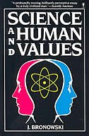 Book Science & Human Val by Jacob Bronowski