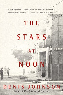 Book The Stars at Noon by Denis Johnson