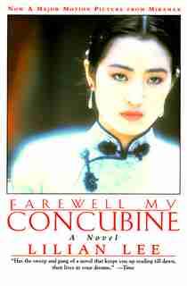 Farewell My Concubine: A Novel by Lilian Lee