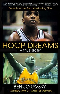 Book Hoop Dreams: The True Story Of Hardship And Triumph by Ben Joravsky