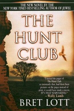 Book The Hunt Club by Bret Lott