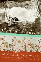 Crazy Ladies: A Novel
