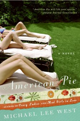 Book American Pie: A Novel by Michael Lee West
