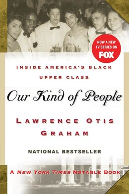 Book Our Kind Of People: Inside America's Black Upper Class by Lawrence Otis Graham