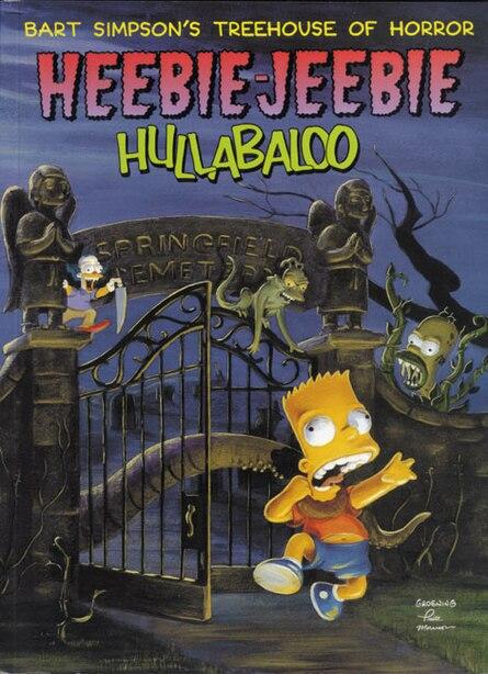 Bart Simpson's Treehouse Of Horror Heebie-jeebie Hullabaloo by Matt Groening