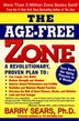 The Age-Free Zone by Barry Sears