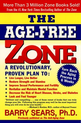 Book The Age-Free Zone by Barry Sears