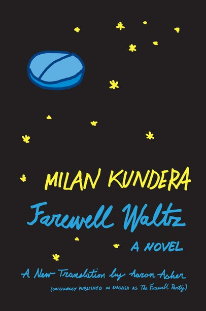 Farewell Waltz: A Novel by Milan Kundera